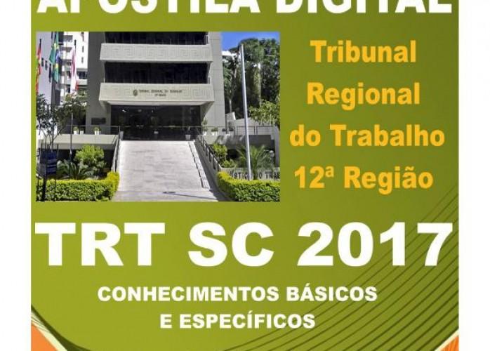 apostila trt sc 2017 técnico judiciário área administrativa + brindes
