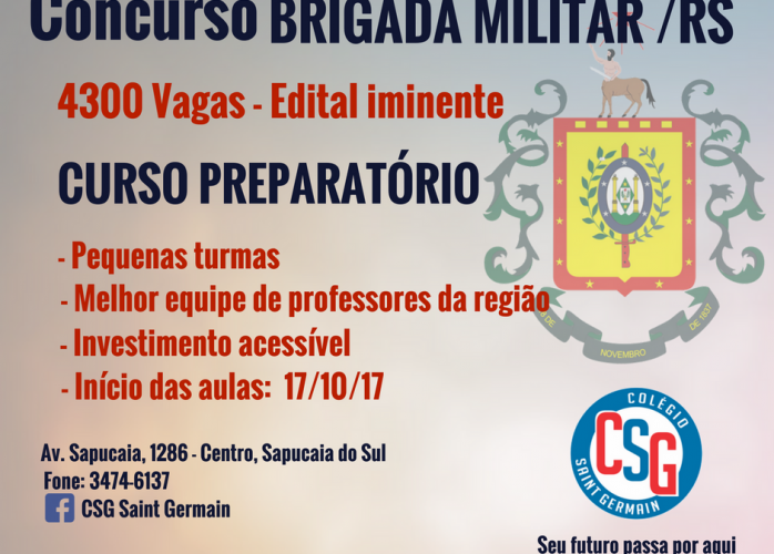 CONCURSO BRIGADA MILITAR - Inscrições abertas para curso preparatório em Sapucaia do Sul