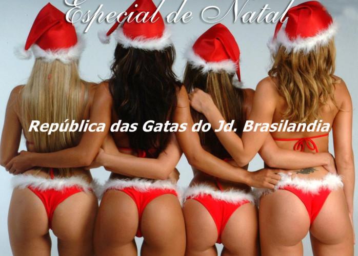 ESPECIAL DE NATAL NA REPUBLICA DAS GATAS DO JD.BRASILANDIA TODAS DE MAMÃE NOEL TE ESPERANDO DAS 9:00 AS 22:00-..