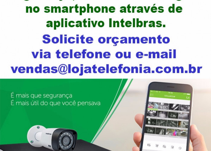 Instalação de Câmeras de Segurança, imagens no celular