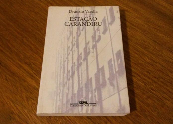 Livro - Estação Carandiru - Drauzio Varella (Cia. das Letras)