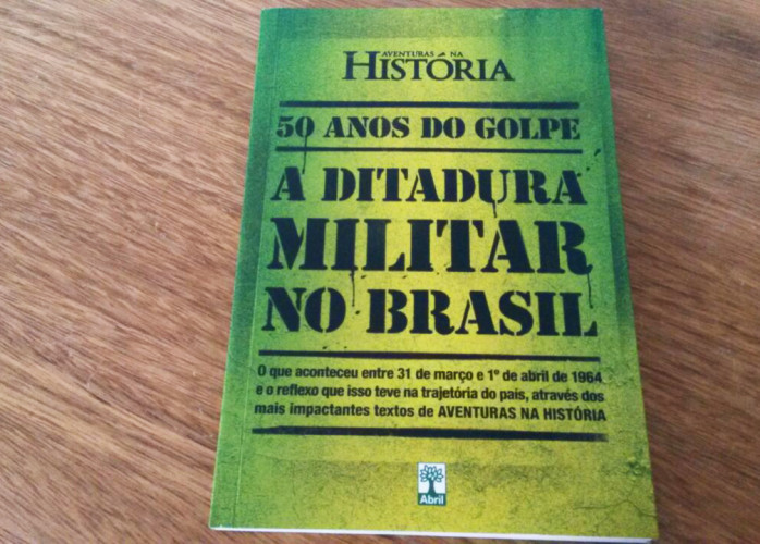 Livro – 50 Anos do Golpe – A Ditadura Militar no Brasil Ed. Abril