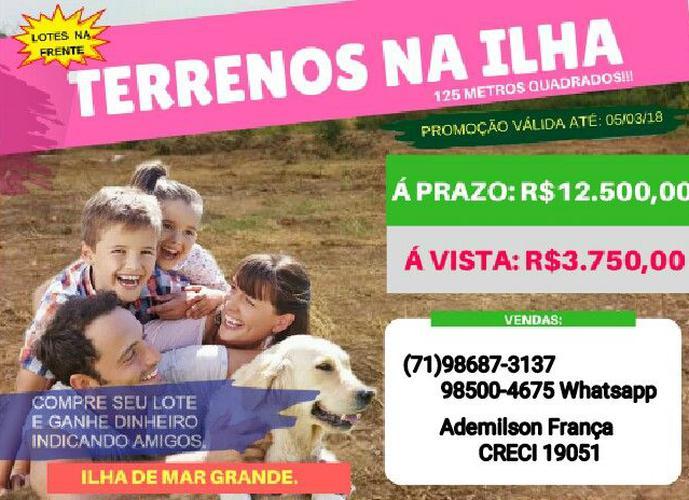 Lotes com valor PROMOCIONAL em Mar Grande - Terreno a Venda no bairro Mar Grande - Vera Cruz, BA - Ref: IMO77622