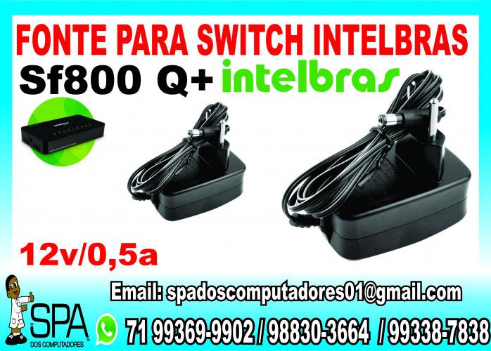 Fonte Nova para Switch Intelbras Sf 800 Q+ em Salvador Ba