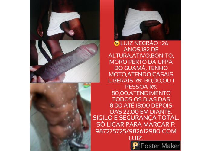 LUIZ NEGRÃO 21 DE PICA GROSSA, PARA CASAIS,MULHERES E HOMENS A PARTIR R$:80,00