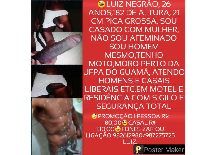 LUIZ NEGRÃO 21 DE PICA GROSSA, PARA CASAIS,MULHERES E HOMENS  R$:80,00