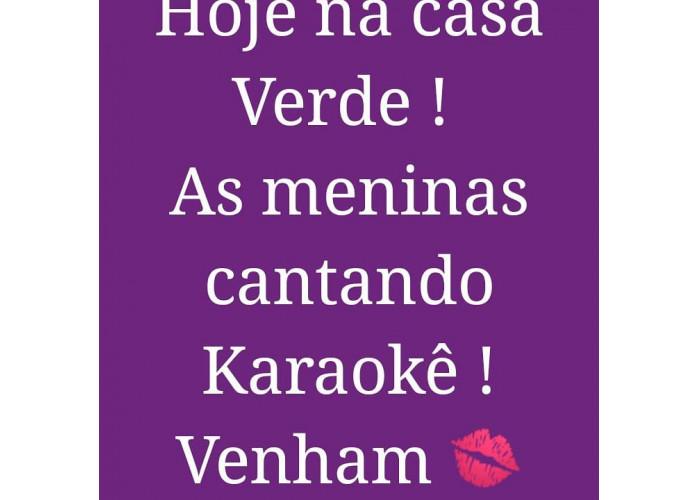 Karaoke na Caaa Verde e Muitas Novidades venha se Divertir!!!