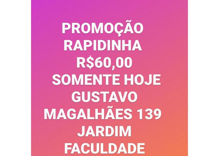 Vemha p Casa Verde Promoçao hoje $$$ 60 Rapidinha!!!