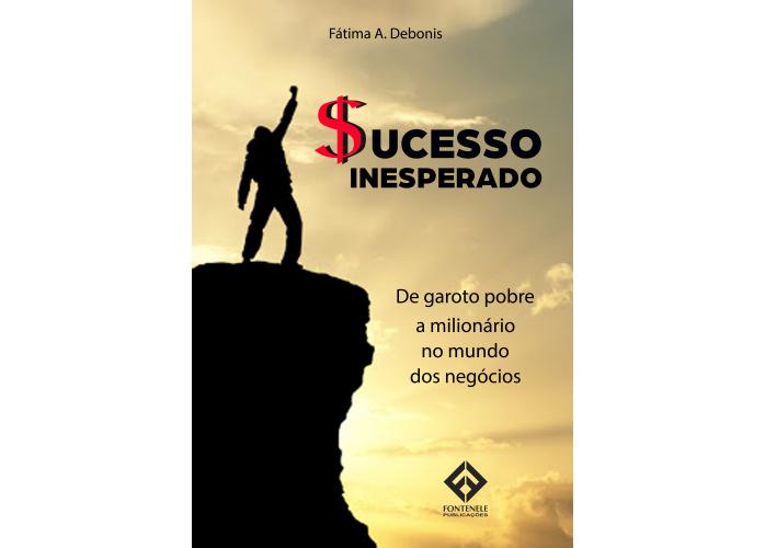 """Livro / Ebook  """"Sucesso Inesperado""""  na Amazon e Hotmart."""